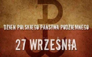 DZIEŃ POLSKIEGO PAŃSTWA PODZIEMNEGO (18 IX 2019 r.)
